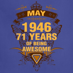 May 1946 71 Years of Being Awesome - Adjustable Apron