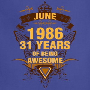 June 1986 31 Years of Being Awesome - Adjustable Apron