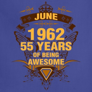 June 1962 55 Years of Being Awesome - Adjustable Apron