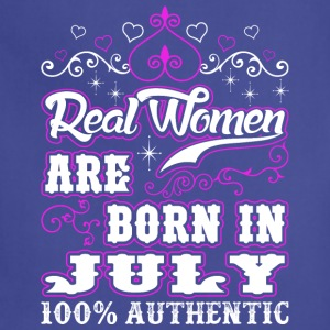 Real Women Are Born In July - Adjustable Apron