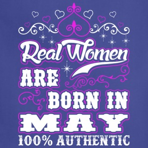 Real Women Are Born In May - Adjustable Apron