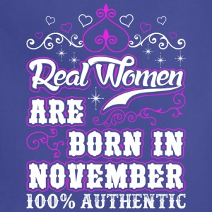 Real Women Are Born In November - Adjustable Apron