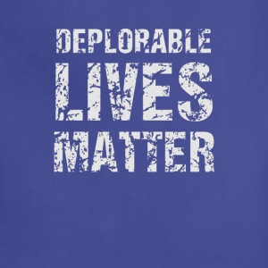 Deplorable Lives Matter - Adjustable Apron