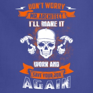 Save your job again Carpenter T-Shirts - Adjustable Apron