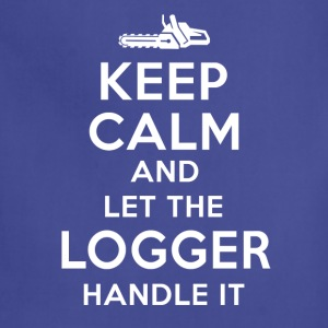 Keep calm Logger T-Shirts - Adjustable Apron