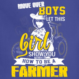 Move over boys Farmer T Shirts - Adjustable Apron