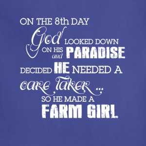 He made a Farm girl T Shirts - Adjustable Apron