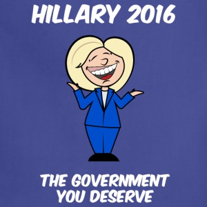 Hillary government you deserve - Adjustable Apron