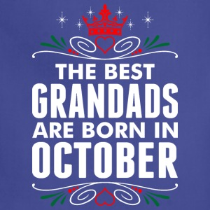 The Best Grandads Are Born In October - Adjustable Apron