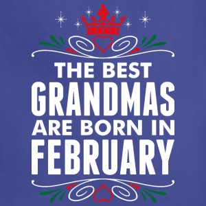 The Best Grandmas Are Born In February - Adjustable Apron
