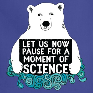Science Bear, Let Us Now Pause For A Moment - Adjustable Apron