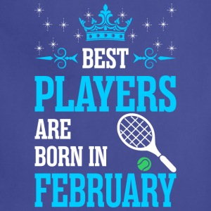 Best Players Are Born In February - Adjustable Apron