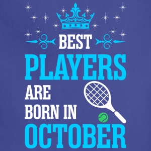 Best Players Are Born In October - Adjustable Apron