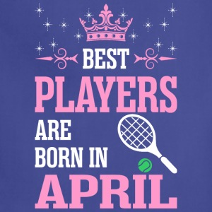 Best Players Are Born In April - Adjustable Apron