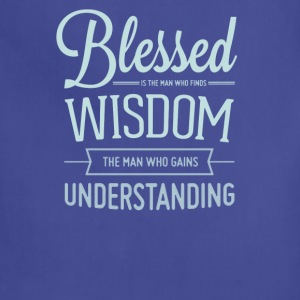 Blessed is the man who finds wisdom - Adjustable Apron