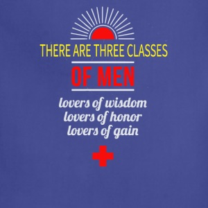 There are three classes of men lovers of wisdom - Adjustable Apron