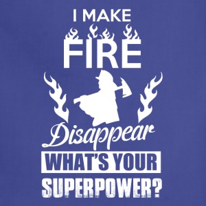 I make fire disappear, what's your superpower? - Adjustable Apron