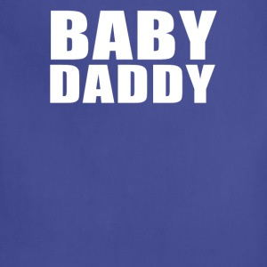 Baby Daddy Funny Daddy Fathers Day TEE Father - Adjustable Apron