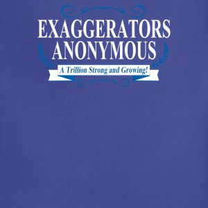 Exaggerators Anonymous - Adjustable Apron
