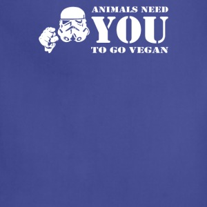 Animals need you to go vegan funny - Adjustable Apron