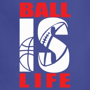 BALL IS LIFE FUNNY SPORTS - Adjustable Apron