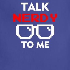 Talk Nerdy To Me - Adjustable Apron
