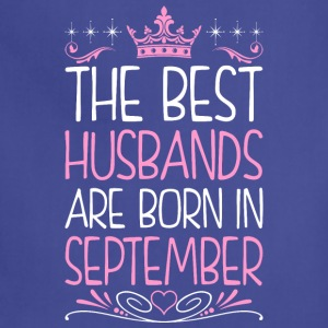 The Best Husbands Are Born In September - Adjustable Apron