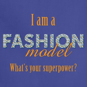Fashion Model's Superpower - Adjustable Apron