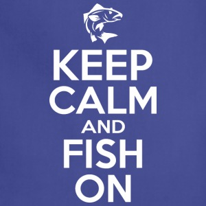 Keep Calm And Fish On - Adjustable Apron