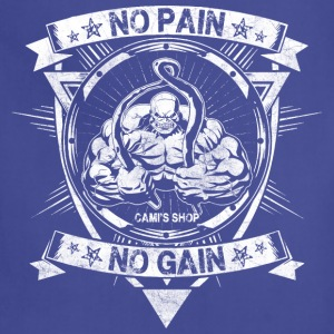 No Pain No Gain - Adjustable Apron