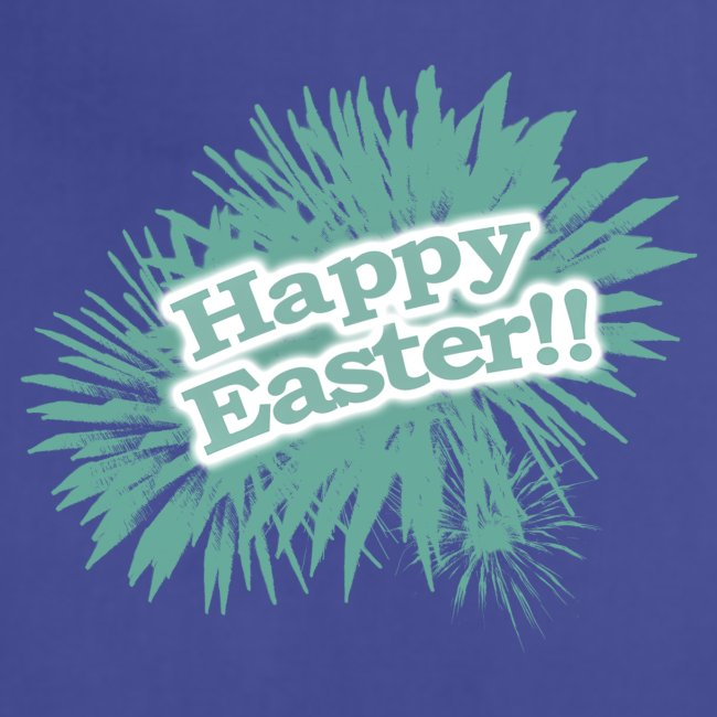 Happy Easter, Joyful Easter, Fantastic Easter