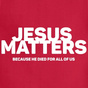 Jesus Matters - Adjustable Apron