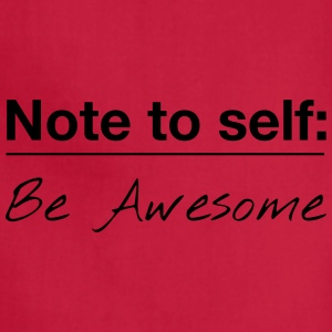 Note to Self: Be Awesome - Adjustable Apron