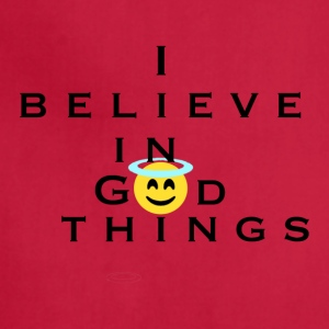 I Believe In God Things Smiley - Adjustable Apron