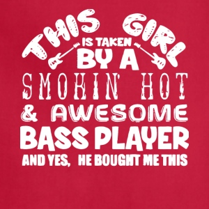 A Smokin' Hot And Awesome Bass Player T Shirt - Adjustable Apron