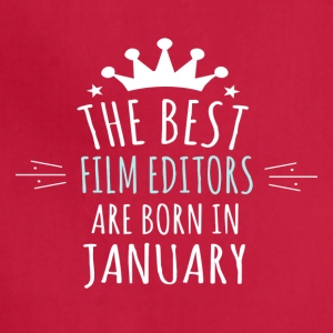 Best FILM_EDITORS are in born in january - Adjustable Apron