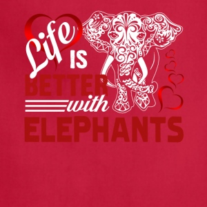 Life Is Better With Elephants Tee Shirt - Adjustable Apron