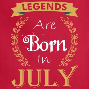 Legend Are Born In July - Adjustable Apron