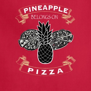 Pineapple Belongs On Pizza - Adjustable Apron