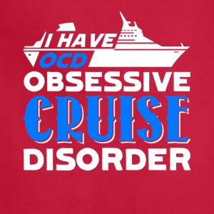 Obsessive Cruise Disorder Tshirt - Adjustable Apron