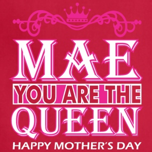 Mae You Are The Queen Happy Mothers Day - Adjustable Apron