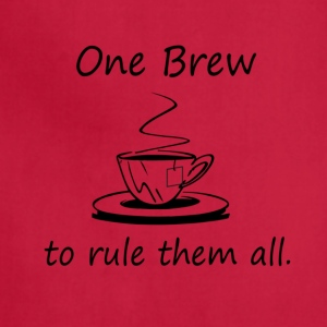 On Brew To Rule them All - Tea - Adjustable Apron