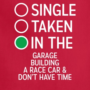 Single Taken In The Garage building a Racecar Tee - Adjustable Apron