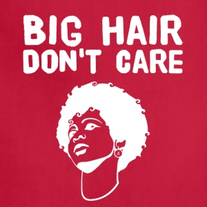 Big Hair don't care - Adjustable Apron