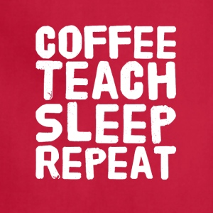 Coffee Teach Sleep repeat - Adjustable Apron