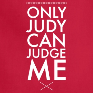 Only judy can judge me - Adjustable Apron