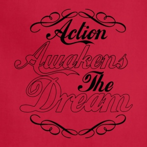 Action Awakens the Dream - Adjustable Apron