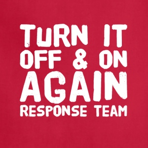 Turn it off and on again response team - Adjustable Apron