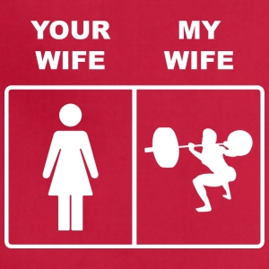 Your Wife My Wife Squats Lifting - Adjustable Apron