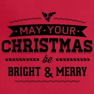 May your christmas bright and merry - Adjustable Apron